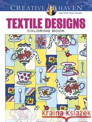 Creative Haven Textile Designs Coloring Book Marjorie Sarnat 9780486803081
