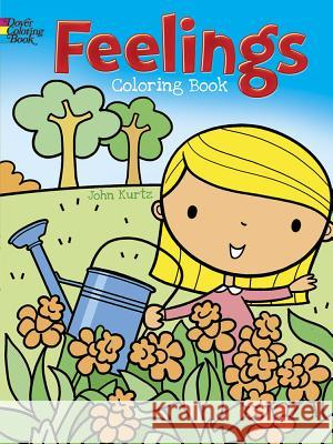 Feelings Coloring Book John Kurtz 9780486807102