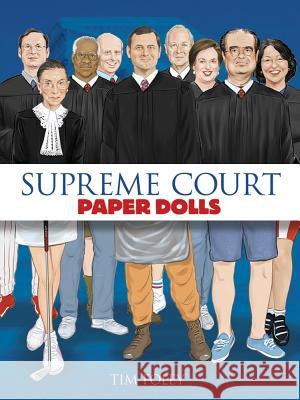 Supreme Court Paper Dolls Tim Foley 9780486807843