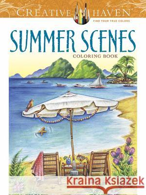 Creative Haven Summer Scenes Coloring Book Teresa Goodridge 9780486809335