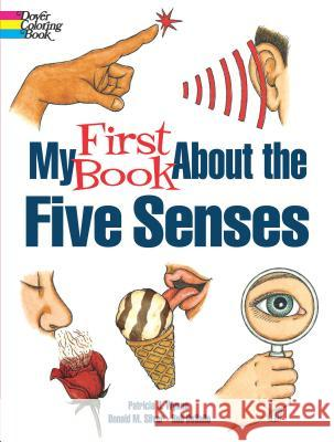 My First Book about the Five Senses Patricia J. Wynne 9780486817484