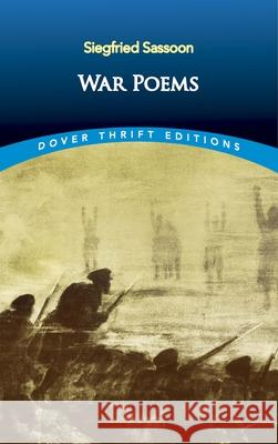 War Poems Siegfried Sassoon 9780486826820