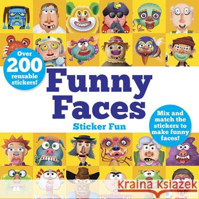 Funny Faces Sticker Fun: Mix and Match the Stickers to Make Funny Faces Barry Green Oakley Graham 9780486832876