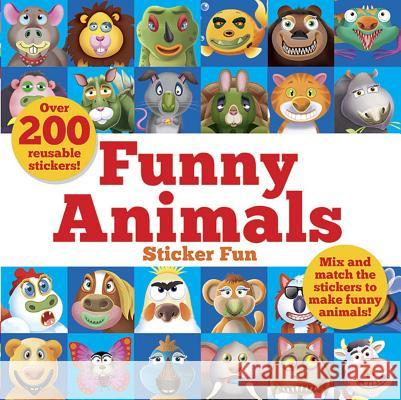 Funny Animals Sticker Fun: Mix and Match the Stickers to Make Funny Animals Barry Green Oakley Graham 9780486832883