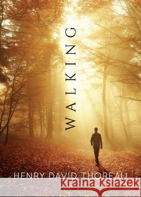 Walking Henry David Thoreau 9780486836485
