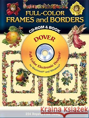Full-Color Frames and Borders [With CDROM] Dover Publications Inc                   Dover Publications Inc 9780486995014