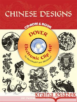Chinese Designs CD-ROM and Book [With CDROM] Dover Publications Inc                   Dover Publications Inc 9780486995083