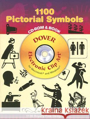 1100 Pictorial Symbols [With CDROM] Rudolf Modley 9780486998268