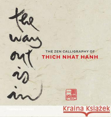 Way Out is in Thich Nhat Hanh 9780500110287