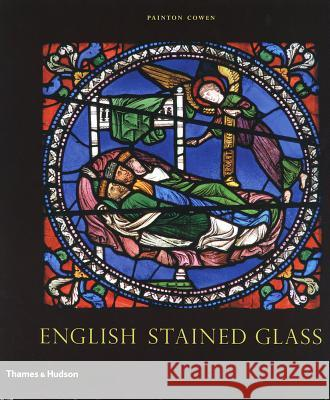 English Stained Glass Painton Cowen 9780500238462