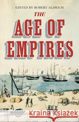 The Age of Empires Robert Aldrich 9780500295496