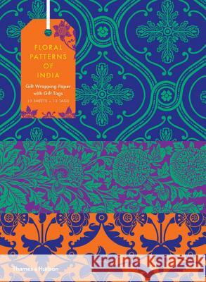 Floral Patterns of India: 10 Sheets of Wrapping Paper with 12 Gift Tags Wilson, Henry 9780500420867