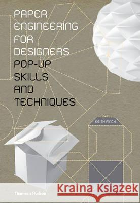 Paper Engineering for Designers Keith Finch 9780500517031