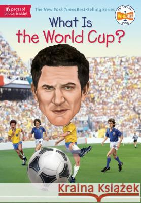 What Is the World Cup? Bonnie Bader Stephen Marchesi 9780515158212