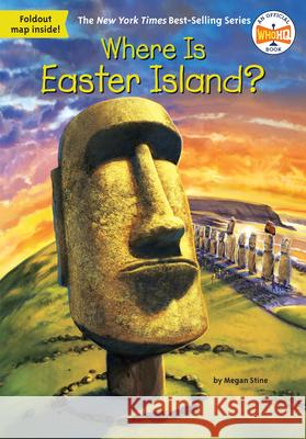 Where Is Easter Island? Megan Stine John Hinderliter 9780515159486