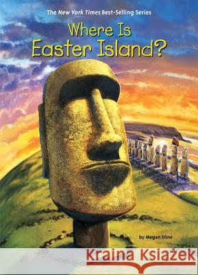 Where Is Easter Island? Megan Stine John Hinderliter 9780515159509