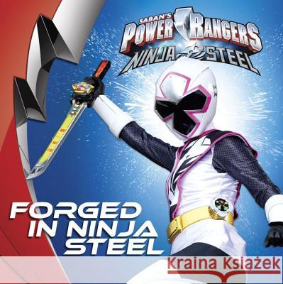 Forged in Ninja Steel Penguin Young Readers 9780515159738
