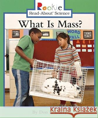 What Is Mass? Don L. Curry Linda Bullock 9780516246666