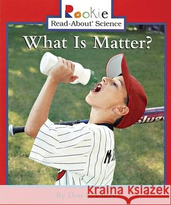 What Is Matter? Don L. Curry Linda Bullock 9780516246673