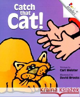 Catch That Cat! Cari Meister David J. Brooks 9780516265414