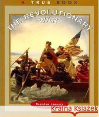 The Revolutionary War Brendan January 9780516271965