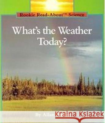 What's the Weather Today?-Pbk Allan Fowler 9780516449180