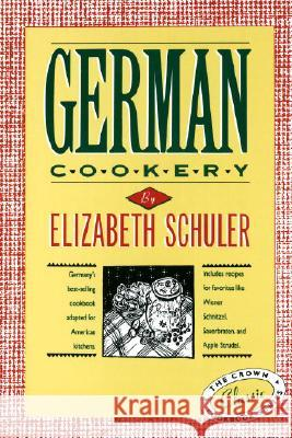 German Cookery Elizabeth Schuler Joy Gary 9780517506639