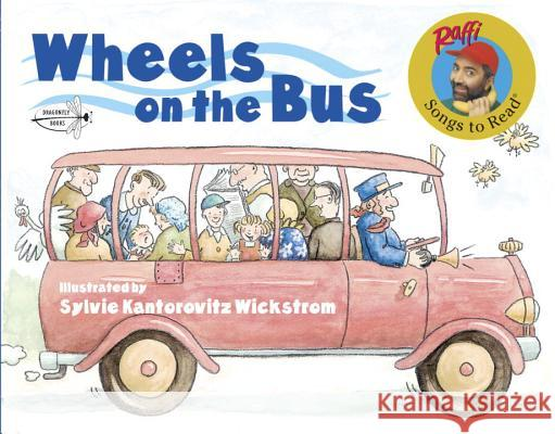Wheels on the Bus Raffi                                    Sylvie Kantorovitz Wickstrom 9780517576458