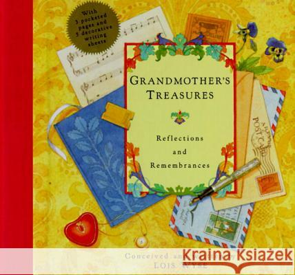 Grandmother's Treasures: Reflections and Remembrances Lois Wyse 9780517592595