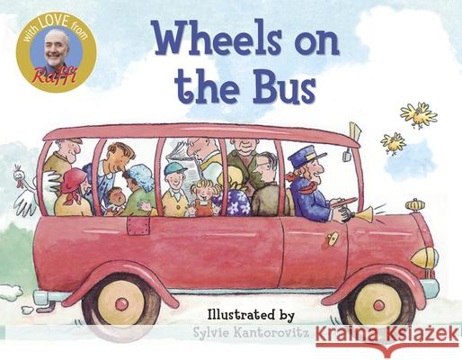 Wheels on the Bus Raffi                                    Sylvie Kantorovitz Wickstrom 9780517709986