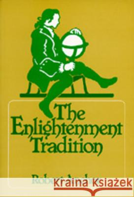 The Enlightenment Tradition Robert Anchor 9780520037847