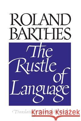 Rustle of Language Roland Barthes Richard Howard 9780520066298