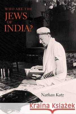 Who Are the Jews of India? Nathan Katz 9780520213234