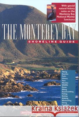 The Monterey Bay Shoreline Guide Jerry Emory Frank Balthis 9780520217126
