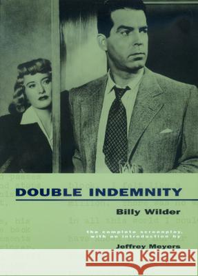 Double Indemnity Billy Wilder Raymond Chandler Billy Wilder 9780520218482 University of California Press