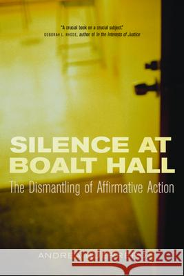 Silence at Boalt Hall Andrea Guerrero 9780520233096