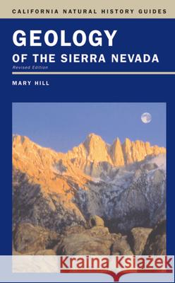 Geology of the Sierra Nevada Mary Hill 9780520236967