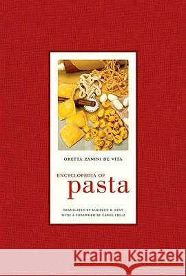 Encyclopedia of Pasta Oretta Zanin Maureen Fant 9780520255227