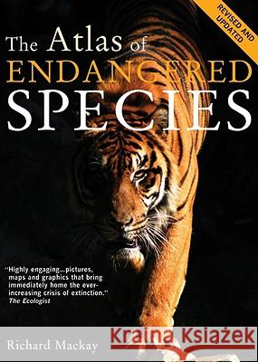 The Atlas of Endangered Species Richard MacKay 9780520258624