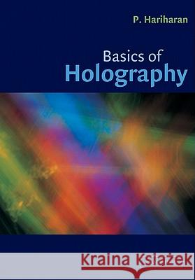Basics of Holography P Hariharan 9780521002004