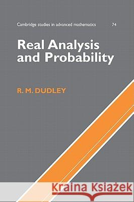 Real Analysis and Probability R. M. Dudley B. Bollobas W. Fulton 9780521007542 Cambridge University Press