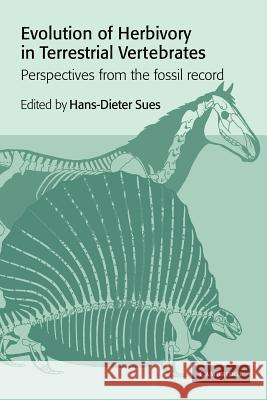 Evolution of Herbivory in Terrestrial Vertebrates: Perspectives from the Fossil Record Hans-Dieter Sues 9780521021197