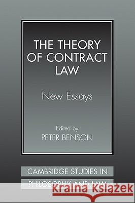 The Theory of Contract Law: New Essays Peter Benson 9780521041324