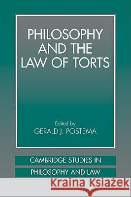 Philosophy and the Law of Torts Gerald J. Postema 9780521041751