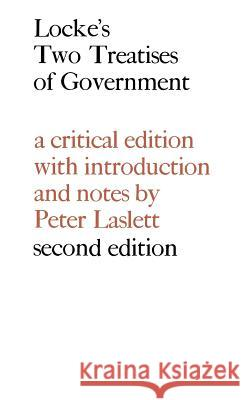 Locke: Two Treatises of Government John Locke John Locke Peter Laslett 9780521069038 Cambridge University Press