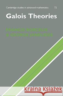 Galois Theories Francis Borceux George Janelidze 9780521070416