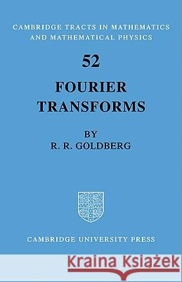 Fourier Transforms Richard R. Goldberg 9780521095556