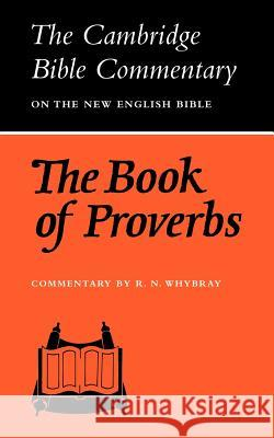 The Book of Proverbs R. N. Whybray 9780521096799