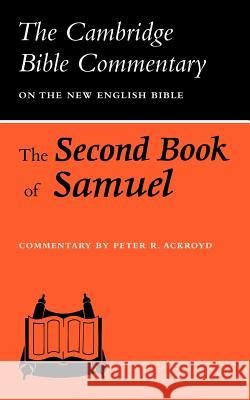 The Second Book of Samuel Peter R. Ackroyd None 9780521097543