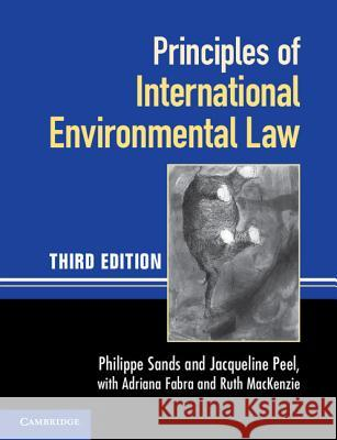 Principles of International Environmental Law Philippe Sands 9780521140935